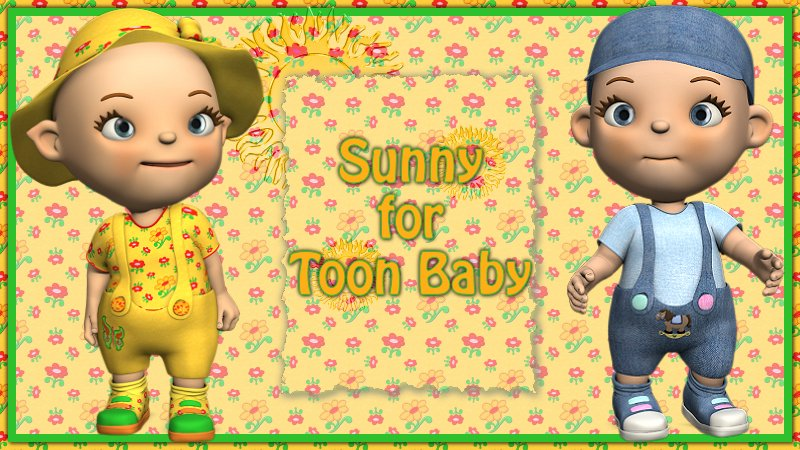 Sunny for Toon Baby