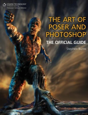 The Art of Poser and Photoshop: The Official e-frontier Guide, 1st Edition