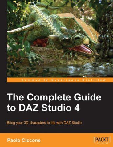 The Complete Guide to Daz Studio 4