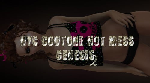 NYC Couture: Hot Mess - Genesis 2