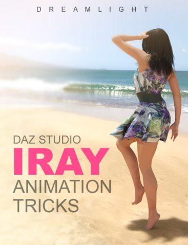 DAZ Studio Iray Animation Tricks