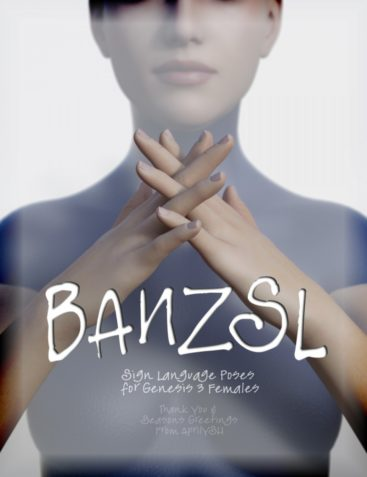 BANZSL Sign Language Poses for Genesis 3 Female(s)