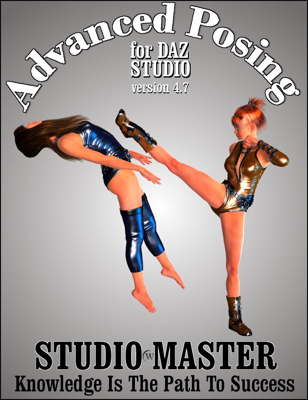 STUDIO*MASTER: Advanced Posing in DAZ Studio 4.7