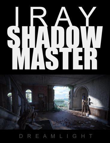 Iray Shadow Master - Video Tutorial