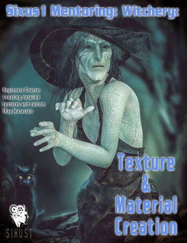 Sixus1 Mentoring - Witchery Pt4: Character Textures & Materials Creation