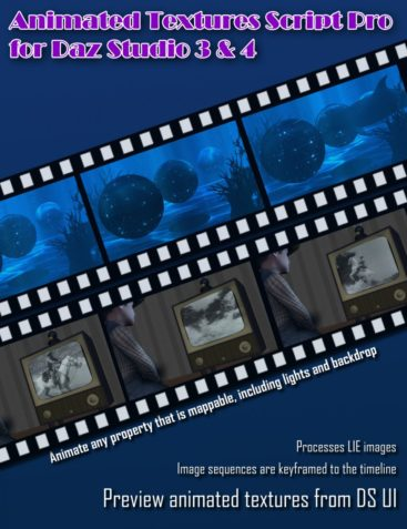 Animated Textures Script Pro for Daz Studio 3 & 4