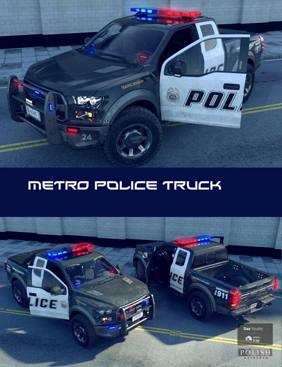 Metro Police Truck