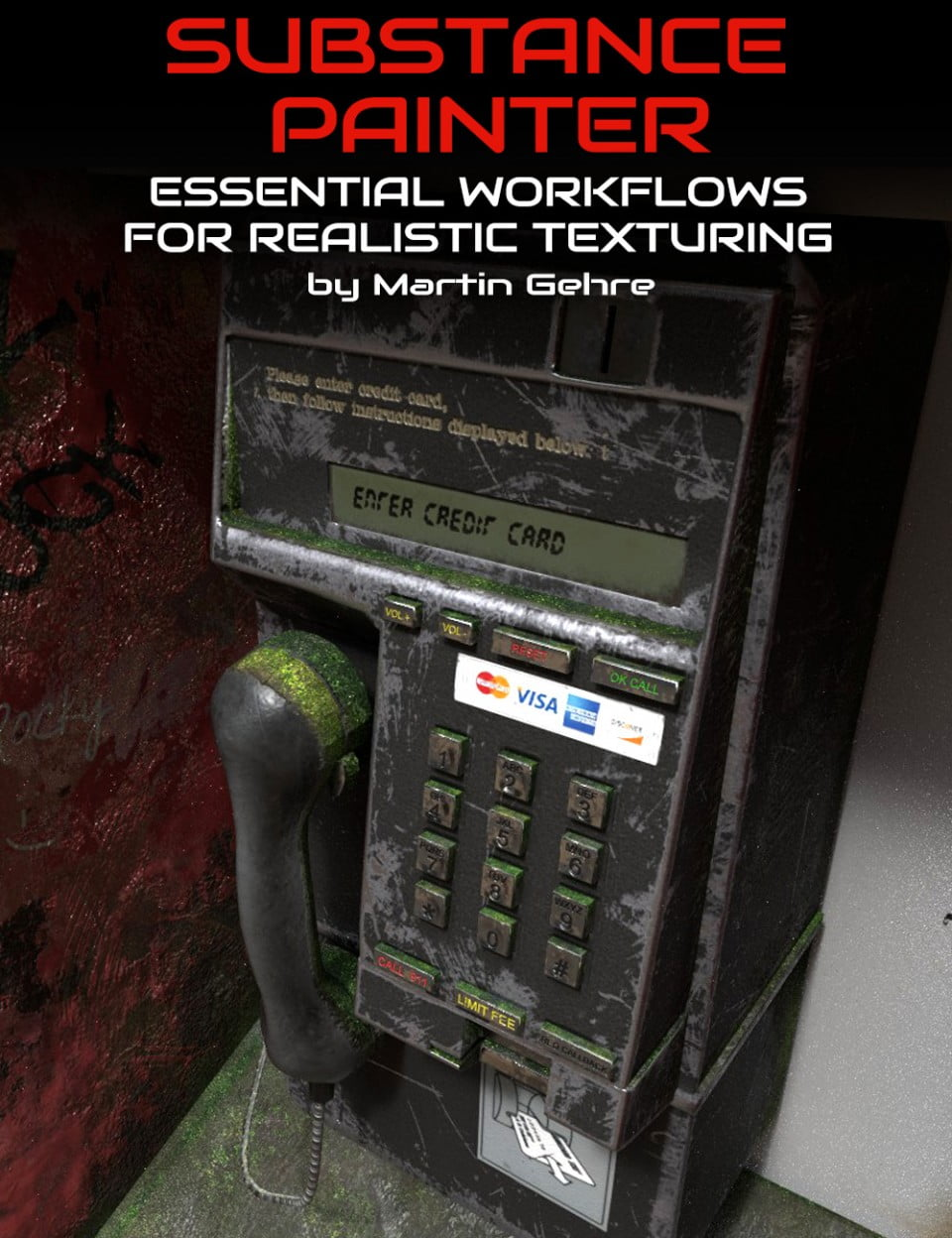 Detailing with Decals : Essential Workflows for Realistic Texturing