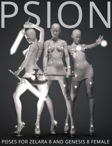 PSION Poses for Zelara 8 and Genesis 8 Female
