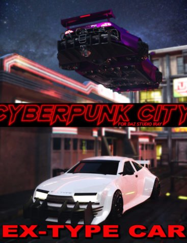 Cyberpunk City EX-TYPE Car for DS Iray