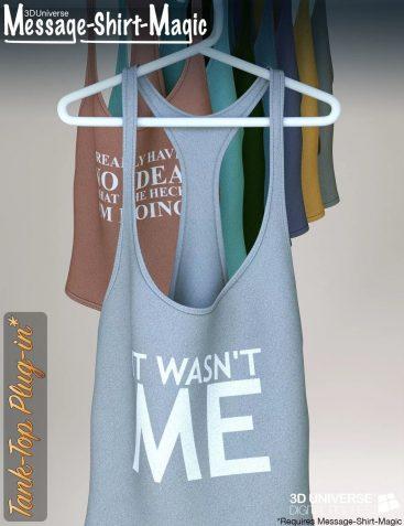 Message-Shirt-Magic Tank-Top Plugin for Genesis 8 Female(s)