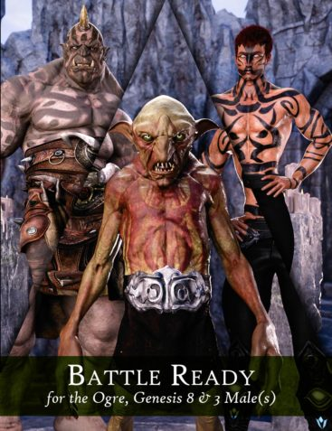 Battle Ready for Ogre HD and Genesis 3 and 8 Male(s)